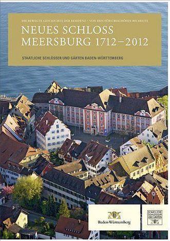 """Deckblatt des Führers """"Neues Schloss Meersburg 1712 – 2012"""", Foto: Verlag Schnell & Steiner GmbH"""