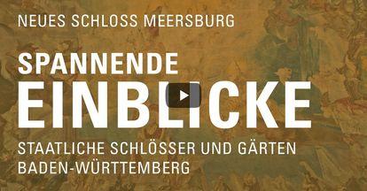 """Startbildschirm des Filmes """"Spannende Einblick mit Michael Hörrmann: Neues Schloss Meersburg"""""""